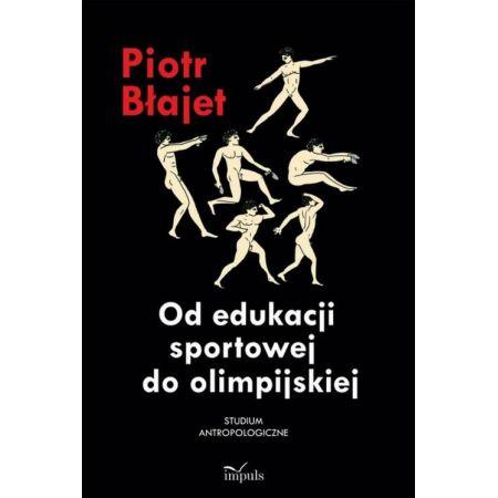Od edukacji sportowej do olimpijskiej