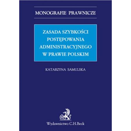 Zasada szybkości postępowania administracyjnego w prawie polskim