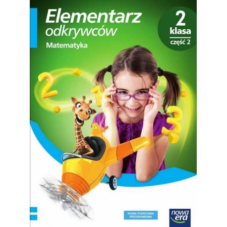 Elementarz odkrywców. Klasa 2. Edukacja matematyczna. Część 2