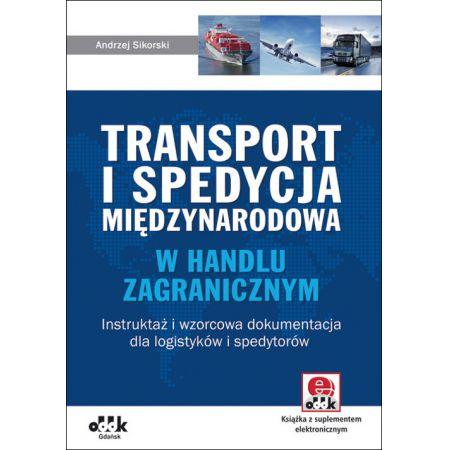 Transport i spedycja międzynarodowa w handlu zagranicznym