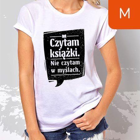 TanioKsiążkowa koszulka damska. Czytam książki. Nie czytam w myślach. Biała. Rozmiar M