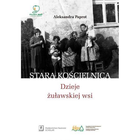 Stara Kościelnica Dzieje żuławskiej wsi