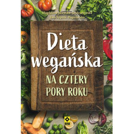 Dieta wegańska na cztery pory roku