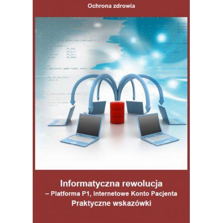 Informatyczna rewolucja - Platforma P1, Internetowe Konto Pacjenta