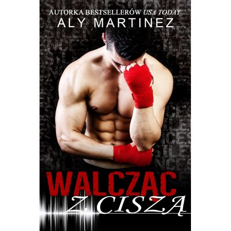 Walcząc z ciszą. On the Ropes. Tom 1