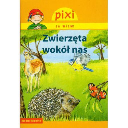 Pixi Ja wiem! Zwierzęta wokół nas