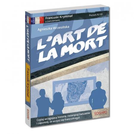 Francuski kryminał z ćwiczeniami L'art de la mort