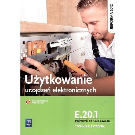 Użytkowanie urządzeń elektronicznych E.20.1 WSiP