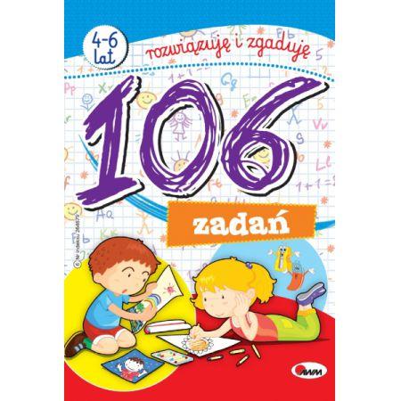 106 zadań 4-6 lat rozwiązuję i zgaduję