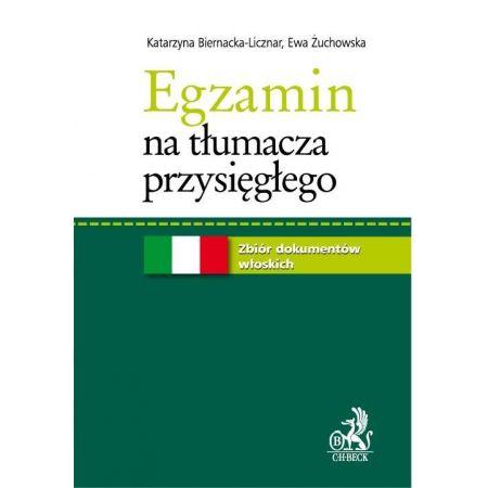 Egzamin na tłumacza przysięgłego. Zbiór dokumentów włoskich