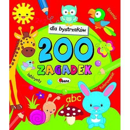 Dla bystrzaków przedszkolaków 200 zagadek