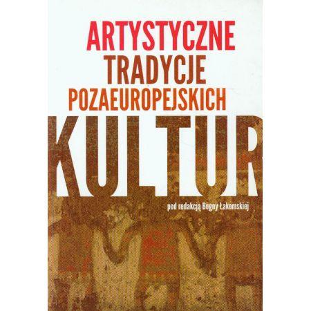 Artystyczne tradycje pozaeuropejskich kultur