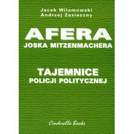 Tajemnice policji politycznej Afera Joska Mitzenmachera