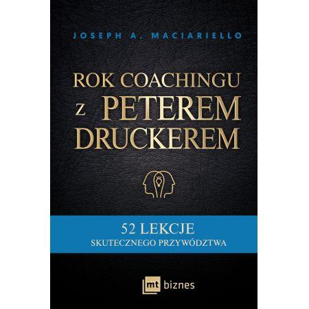 Rok coachingu z Peterem Druckerem