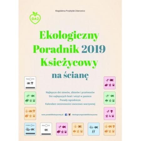 fa070f7c7fb3b2 Ekologiczny Poradnik Księżycowy 2019 na ścianę Gaj w TaniaKsiazka.pl