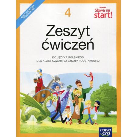 Nowe Słowa na start! Klasa 4. Zeszyt ćwiczeń dla szkoły podstawowej