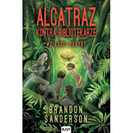 Alcatraz kontra Bibliotekarze. Tom 2. Kości skryby
