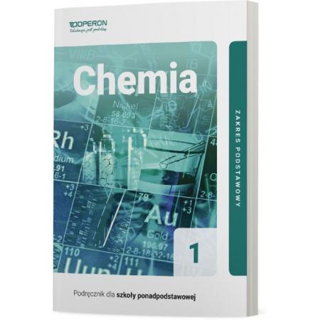 Chemia 1. Podręcznik. Zakres podstawowy. Szkoły ponadpodstawowe