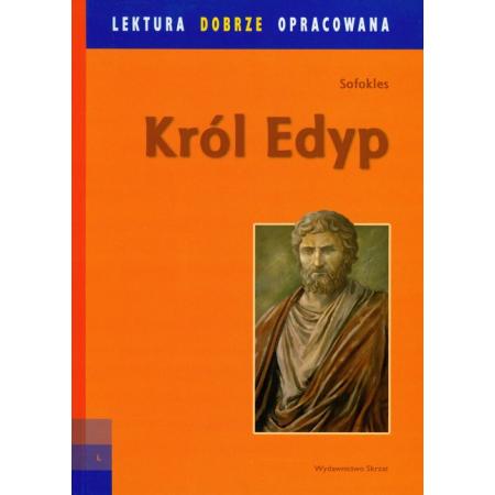 Król Edyp. Lektura dobrze opracowana