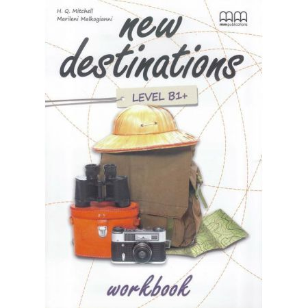 New Destinations B1+ WB MM PUBLICATIONS