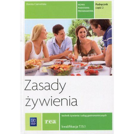Zasady żywienia cz.2 Kwalifikacja T.15.1 REA-WSiP