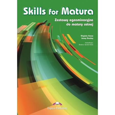 Skills for Matura. Matura ustna EXPRESS PUBLISHING