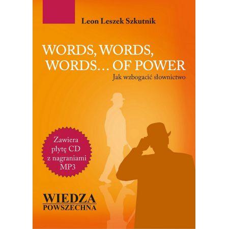 Words, words, words... of power Jak wzbogacić...