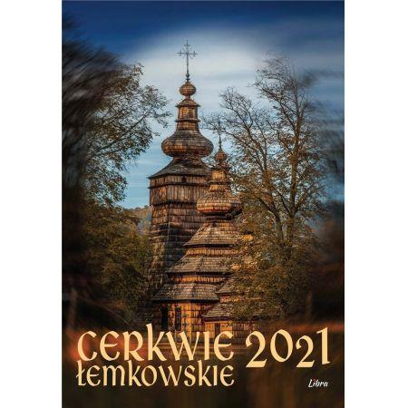 Kalendarz 2021 Cerkwie łemkowskie