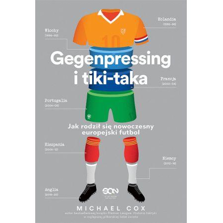 Gegenpressing i tiki-taka. Jak rodził się nowoczesny europejski futbol
