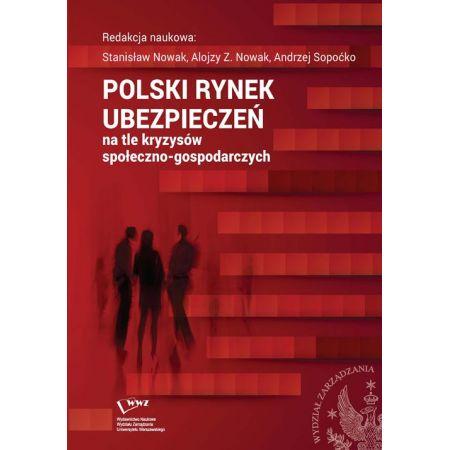 Polski rynek ubezpieczeń na tle kryzysów społeczno-gospodarczych