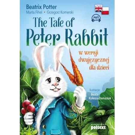 The Tale of Peter Rabbit w wersji dwujęzycznej dla dzieci