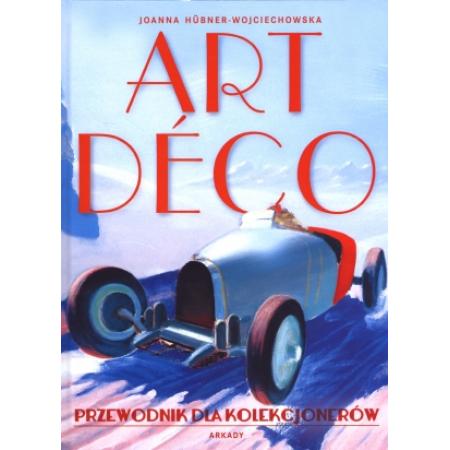 Art deco. Przewodnik dla kolekcjonerów