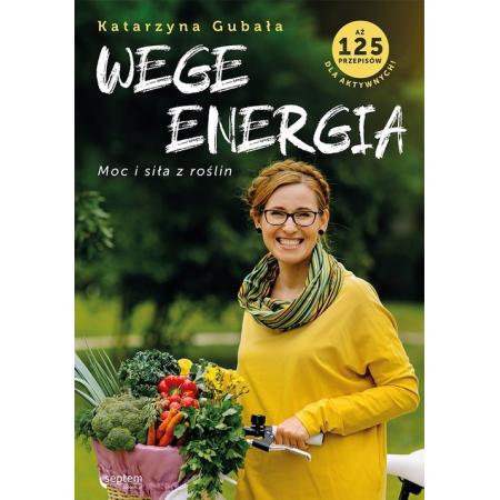 Wege energia. Moc i siła z roślin