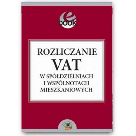 Rozliczanie VAT w spółdzielniach i wspólnotach mieszkaniowych