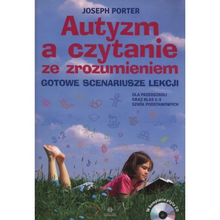 Autyzm a czytanie ze zrozumieniem. Gotowe scenariusze lekcji + CD