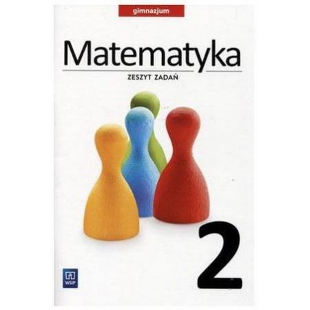 Matematyka GIM 2 Zeszyt zadań  WSiP