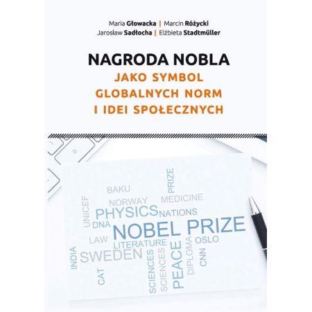 Nagroda Nobla jako symbol globalnych norm i idei społecznych