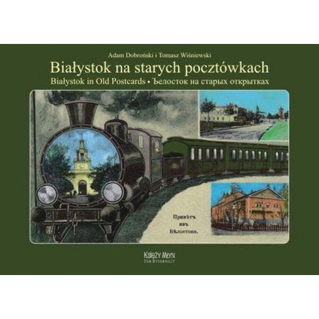 Białystok na starych pocztówkach