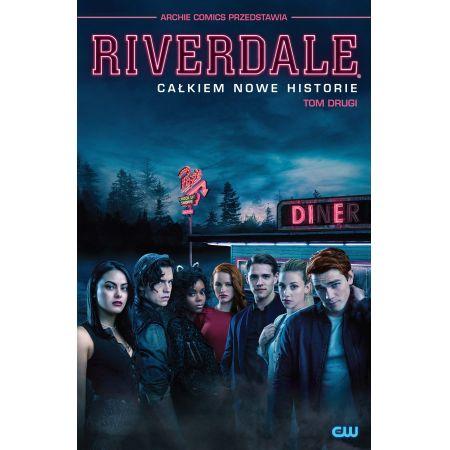 Riverdale. Całkiem nowe historie. Tom 2