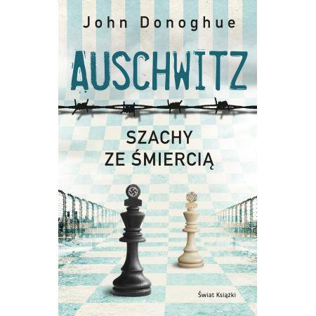 Auschwitz. Szachy ze śmiercią