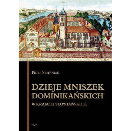 Dzieje mniszek dominikańskich w krajach słowiańskich