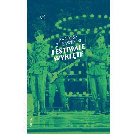 Festiwale wyklęte