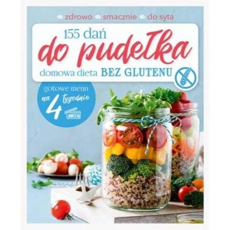 155 dań do pudełka. Domowa dieta bez glutenu