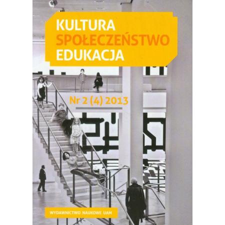Kultura Społeczeństwo Edukacja nr 2 (4) 2013