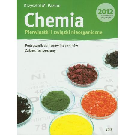 Chemia. Pierwiastki i związki nieorganiczne. Podręcznik do liceów i techników. Zakres rozszerzony