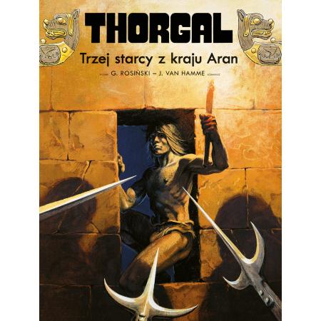 Thorgal T.3 Trzej starcy z kraju Aran