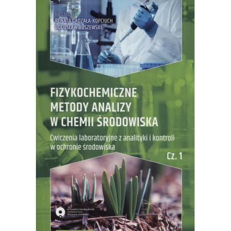 Fizykochemiczne metody analizy w chemii środowiska Część 1