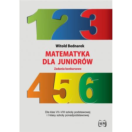 Matematyka dla juniorów. Zadania konkursowe