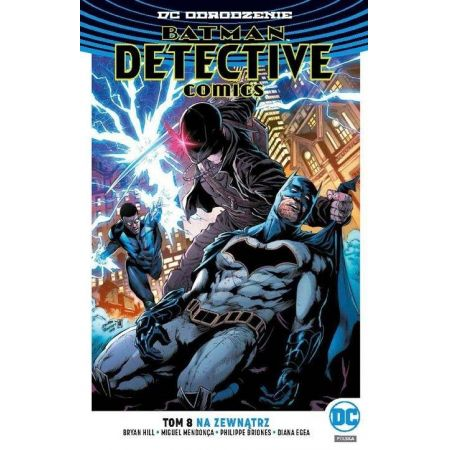 Batman. Detective Comics. Tom 8. Na zewnątrz