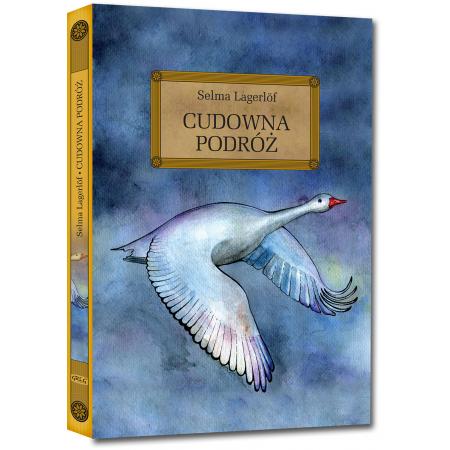 01e3ef79f9799 Cudowna podróż (Selma Lagerlof) książka w księgarni TaniaKsiazka.pl